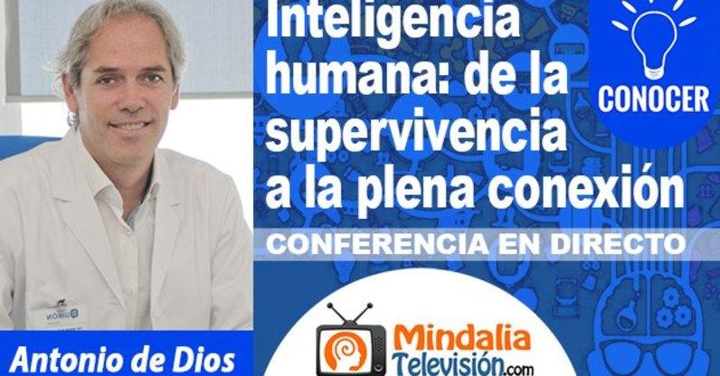 """Conferencia gratuita """"Inteligencia humana: de la supervivencia a la plena conexión"""""""
